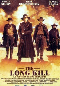 The long kill: La justicia de los forajidos